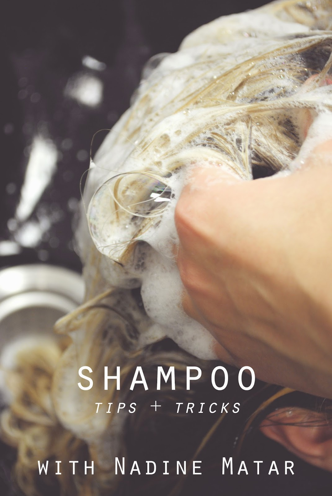 shampoo, how to, best shampoos, pr at partners, nadine matar
