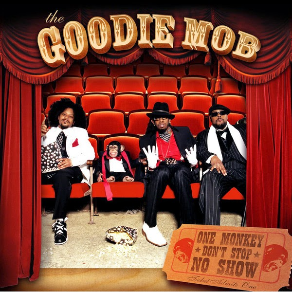 Goodie Mob - One Monkey Don't Stop No Show Cover