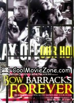 Bow Barracks Forever (2004)