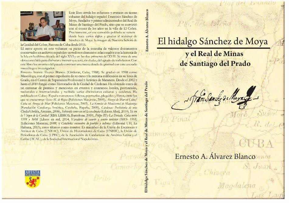 Ya está a la venta el libro El hidalgo Sánchez de Moya y el Real de Minas de Santiago del Prado.