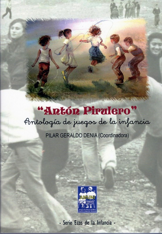 """Antología """"Antón Pirulero"""" Diput. de Albacete 2015"""