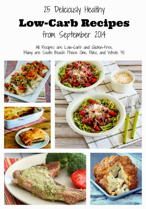 25 Deliciously Healthy Low-Carb Recipes from September 2014 found on KalynsKitchen.com