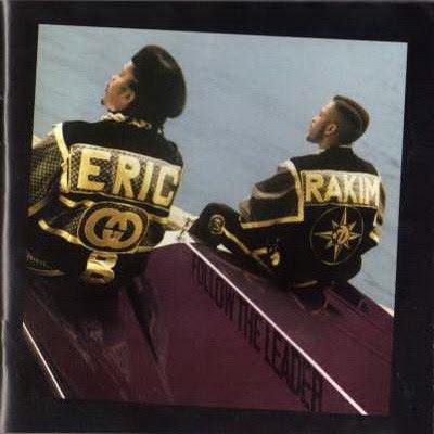 Eric B. & Rakim - Follow the Leader (1988) (2005 Expanded Edition) Flac