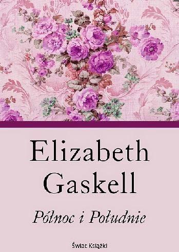 """""""Północ i Południe"""" Elizabeth Gaskell - recenzja"""