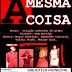 "14 de Setembro. ""A MESMA COISA"" na Biblioteca Municipal Cora Coralina"