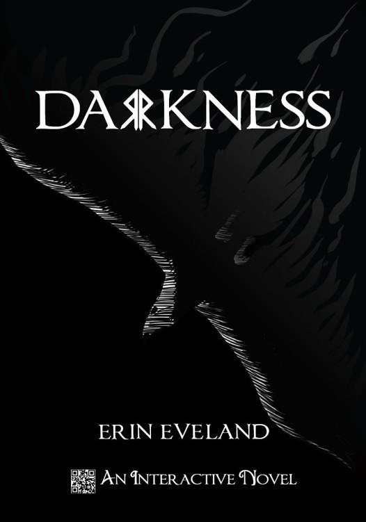 Darkness, Erin Eveland