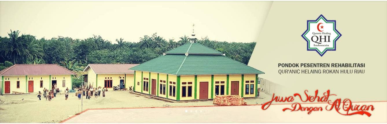 Pondok Pesantren Rehabilitasi Qur,anic Healing Indonesia