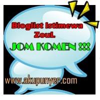 bloglist istimewa zoul,akupunyer bloglist,list blogger terhebat,cara nak dapat komen di blog,gambar awek cute,awek comel