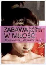 """Margaux Fragoso - """"Zabawa w miłość"""""""