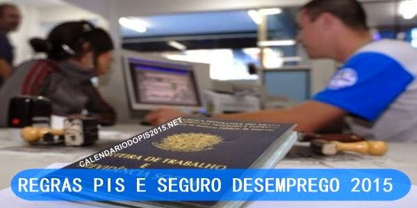 Novas Regras PIS 2015 Seguro desemprego