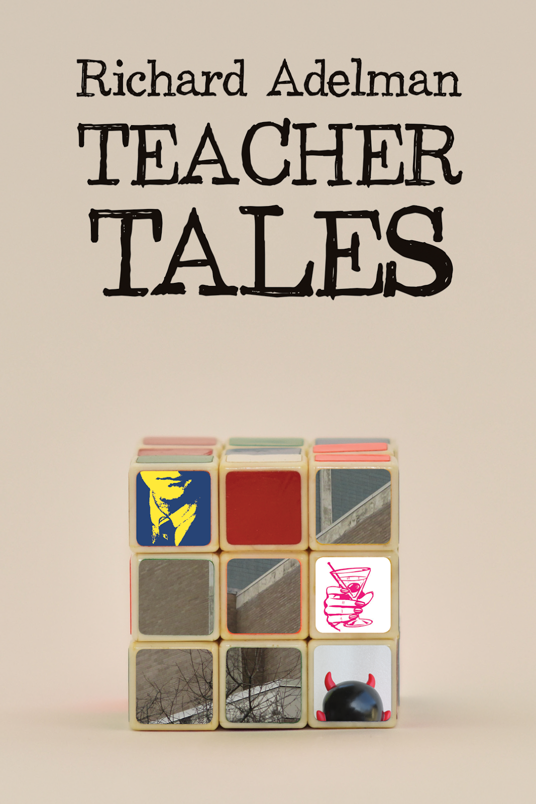 TEACHER TALES / Richard Adelman