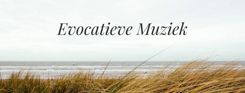 Evocatieve Muziek