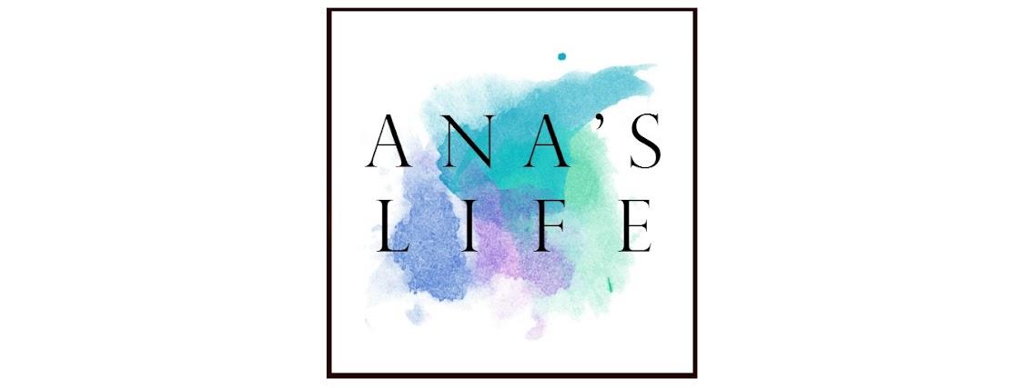 Ana's Life