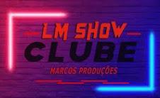 LM SHOW CLUBE DE CACIMBA DA ONÇA MILTON BRANDÃO