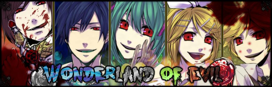 Wonderland of Evil ~