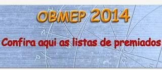 http://premiacao.obmep.org.br/2014/verRelatorioPremiadosGeral-MG.do.htm