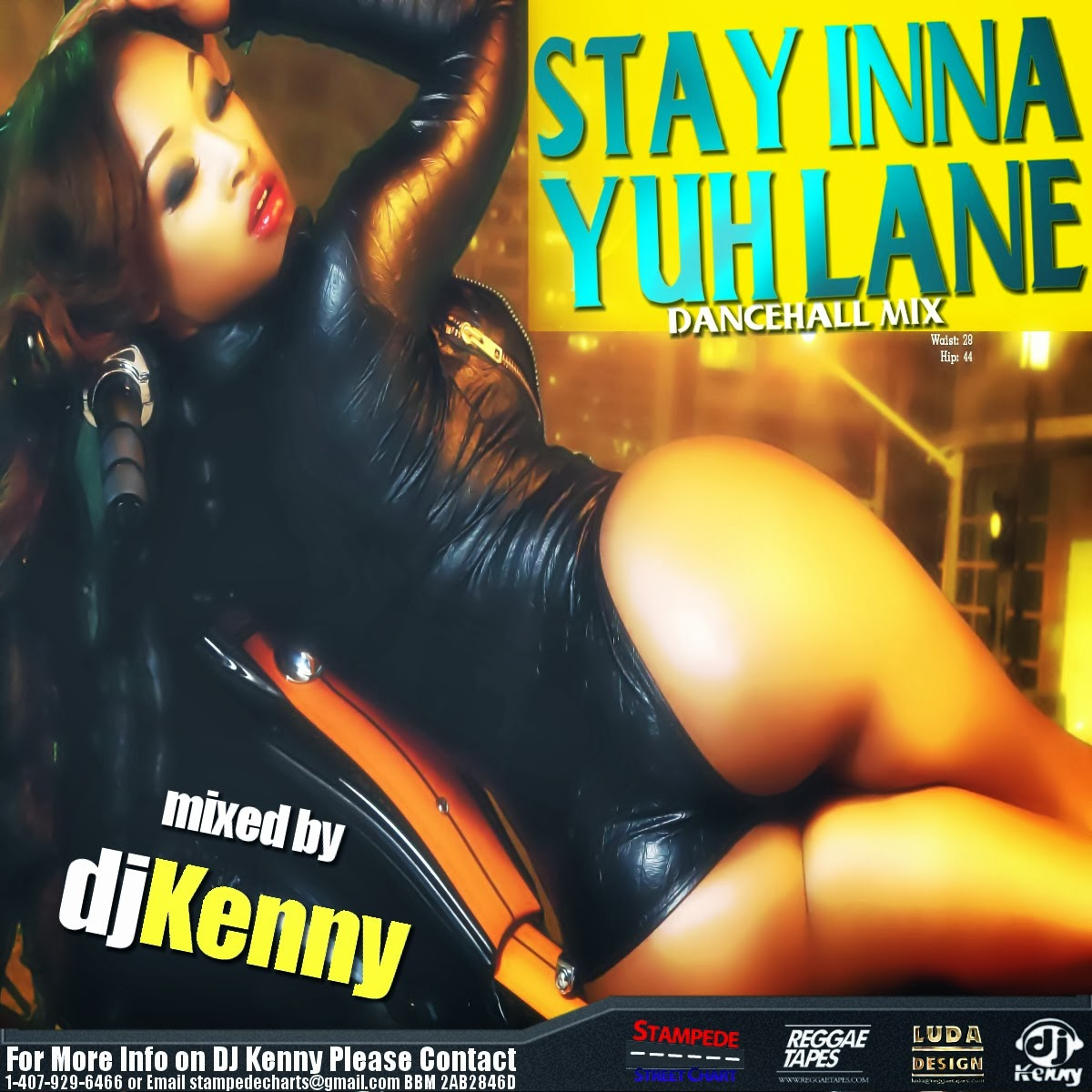 Dj kenny - Stay Inna Yuh Lane