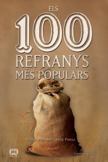 Els 100 refranys més populars, de Víctor Pàmies i Jordi Palou (Cossetània, 2012, Valls)