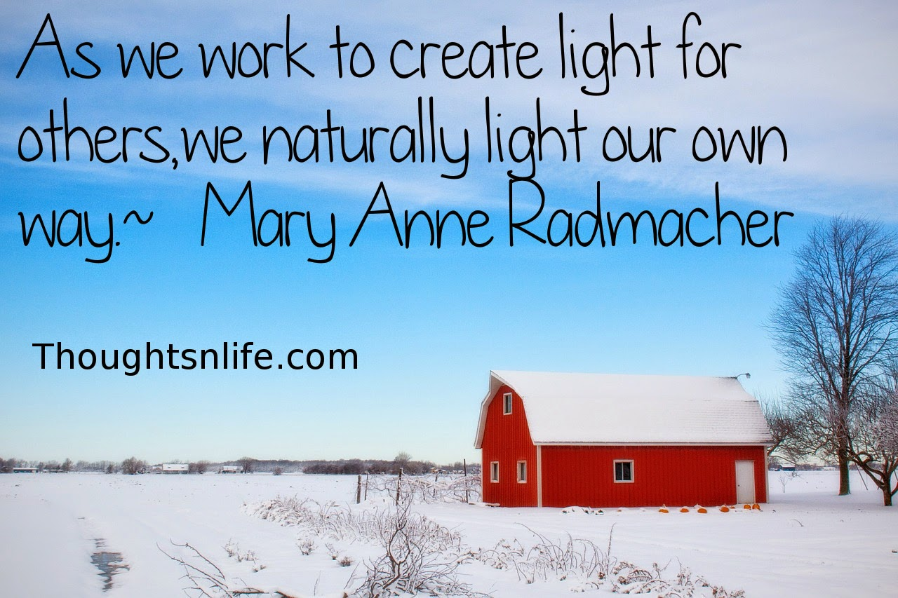 create-light-for-others,Mary-Anne-Radmacher