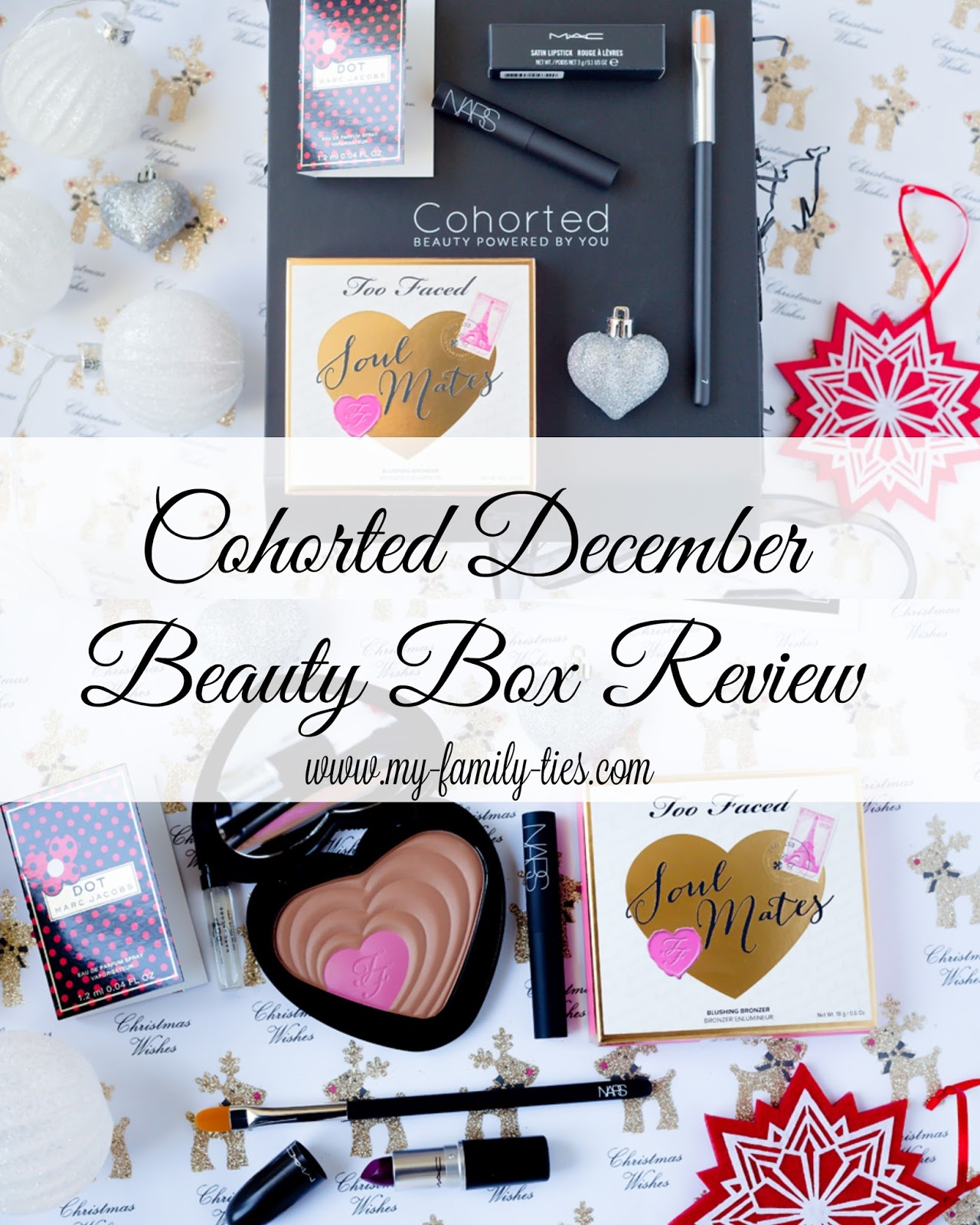 Cohorted Beauty Box December Review Photos by My Family Ties Blog www.my-family-ties.com