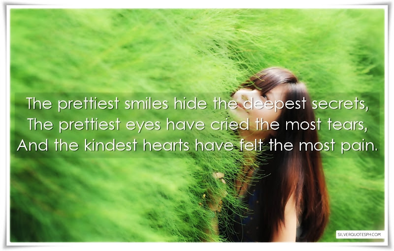 The Prettiest Smiles Hide The Deepest Secrets, Picture Quotes, Love Quotes, Sad Quotes, Sweet Quotes, Birthday Quotes, Friendship Quotes, Inspirational Quotes, Tagalog Quotes