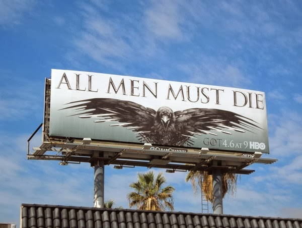 Game of Thrones All men must die season 4 billboard