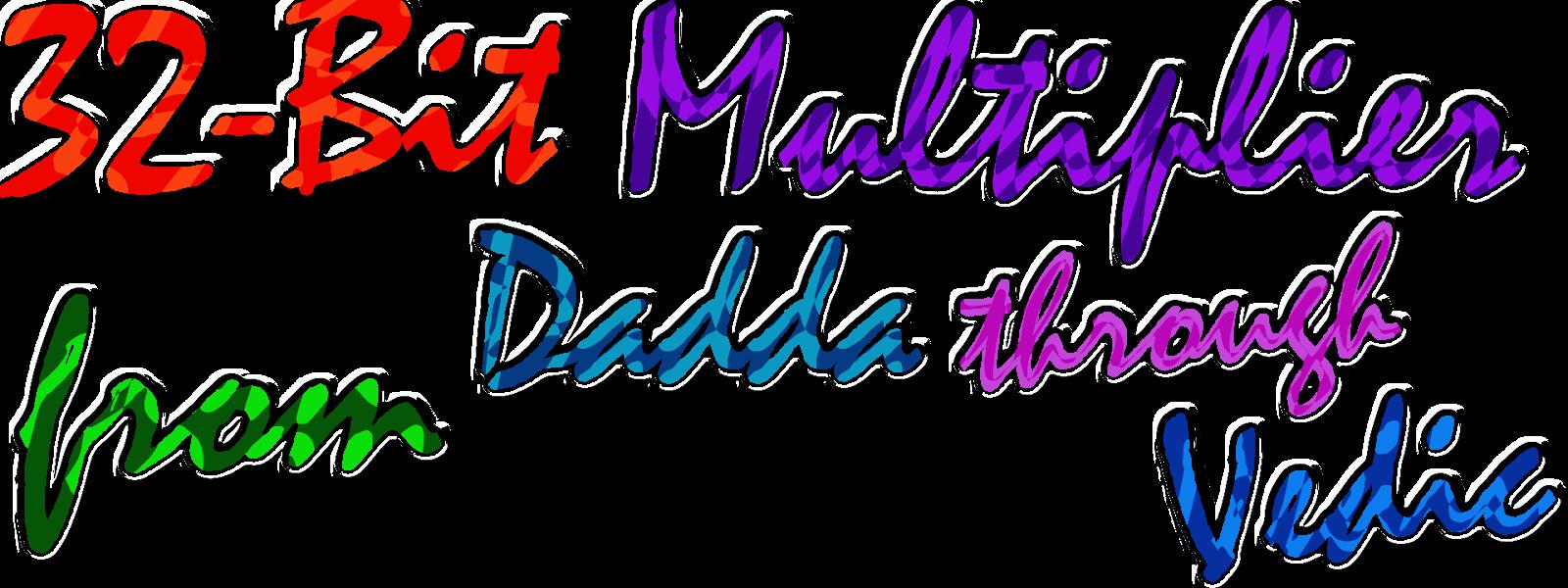 32 Bit Multiplier From Dadda Through Vedic Efficient Designs Of Vlsi Logic Diagram 4