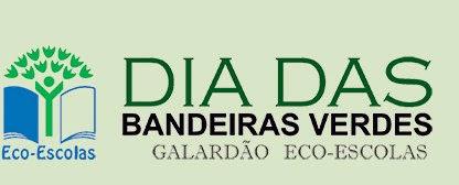 GALARDÃO BANDEIRA VERDE ECO-ESCOLAS