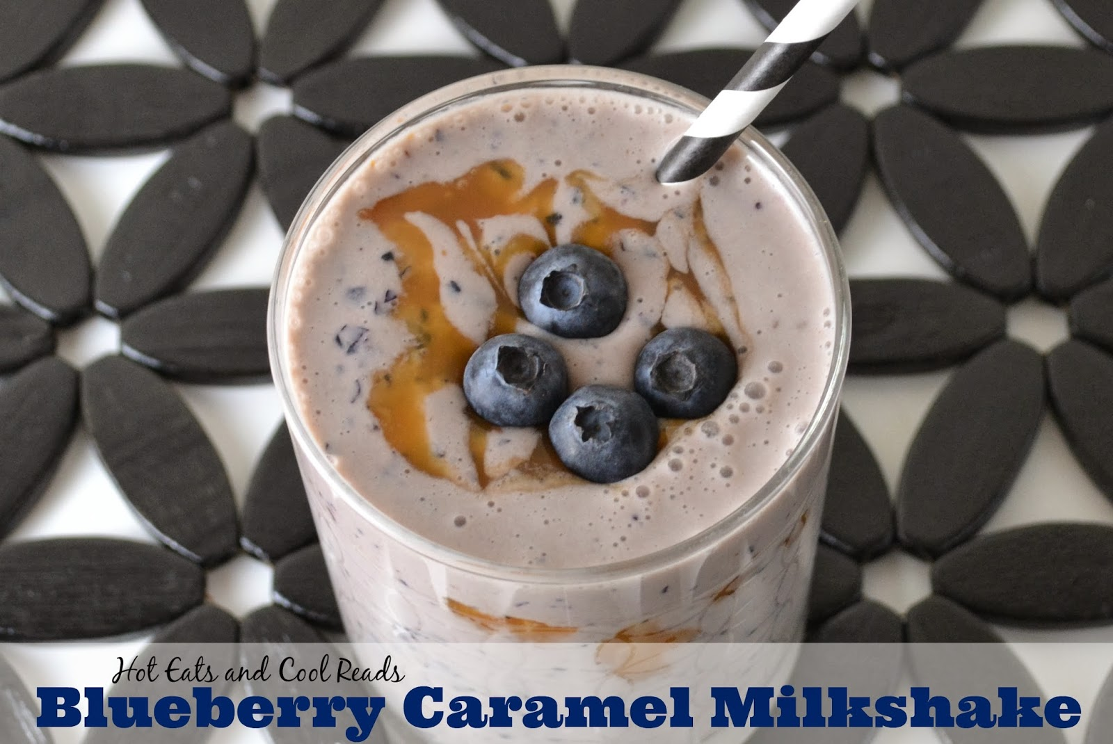 Hot Eats and Cool Reads: Blueberry Caramel Milkshakes Recipe