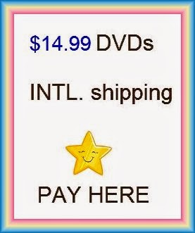 PAY here (CLICK photo) for $14.99 DVDs (International)