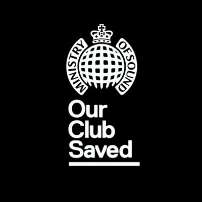 Ministry Of Sound, Our Club Saved