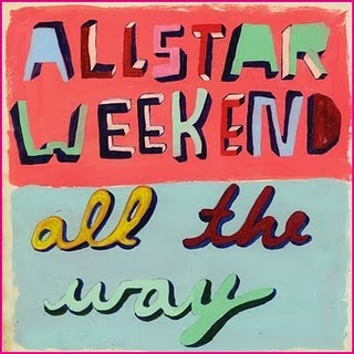 Allstar Weekend - All The Way Lyrics