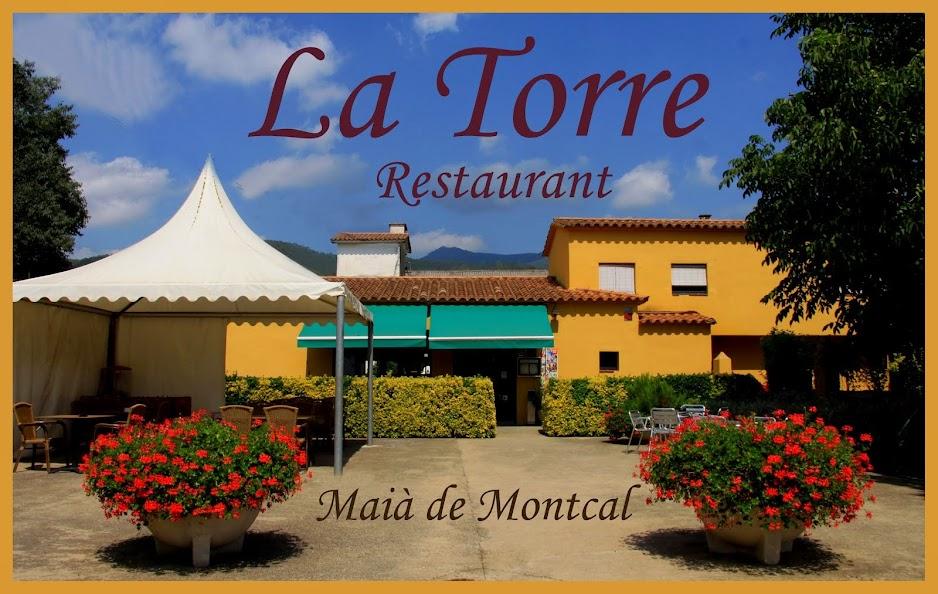 Restaurant La Torre  Maià de Montcal