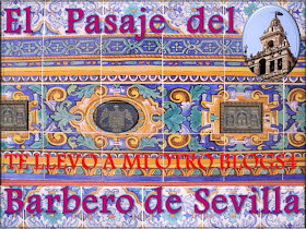 PASAJE DEL BARBERO DE SEVILLA