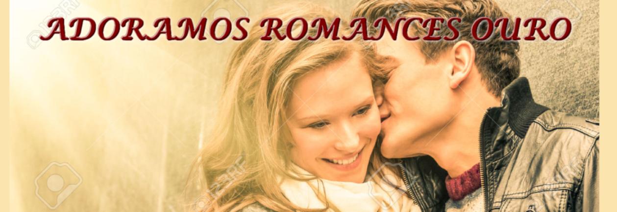 ADORAMOS ROMANCES -  OURO