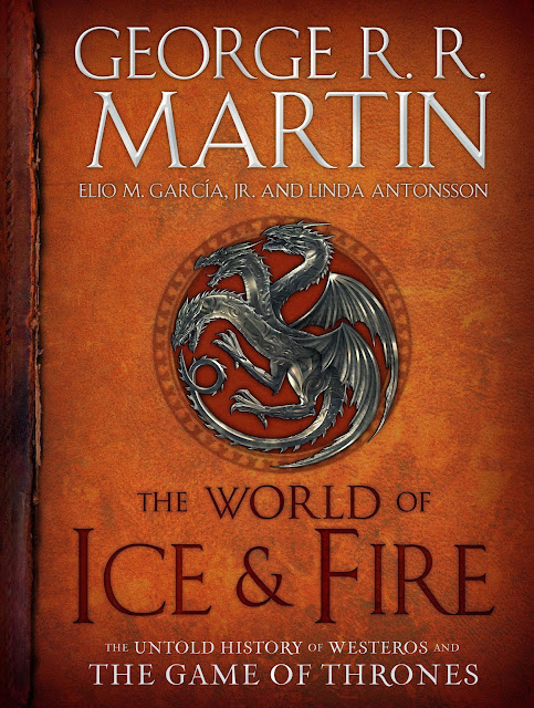 Cover of George R. R. Martin's The World of Ice and Fire