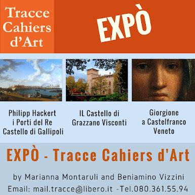 <br>EXPÒ - TRACCE CAHIERS D&#39;ART<br>Arte - Artisti - Mostre  - Paesaggio. CLIC su Expò
