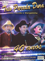 DVD Trio Parada Dura 40 anos Ao Vivo