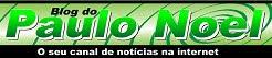 Blog do Paulo Noel