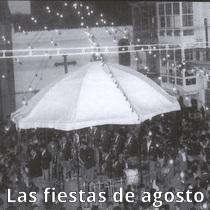 Las fiestas de agosto