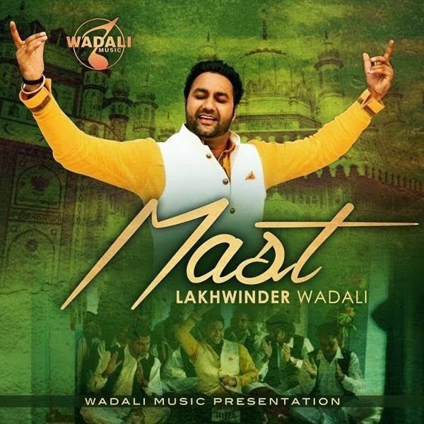 MAST Lyrics - Lakhwinder Wadali