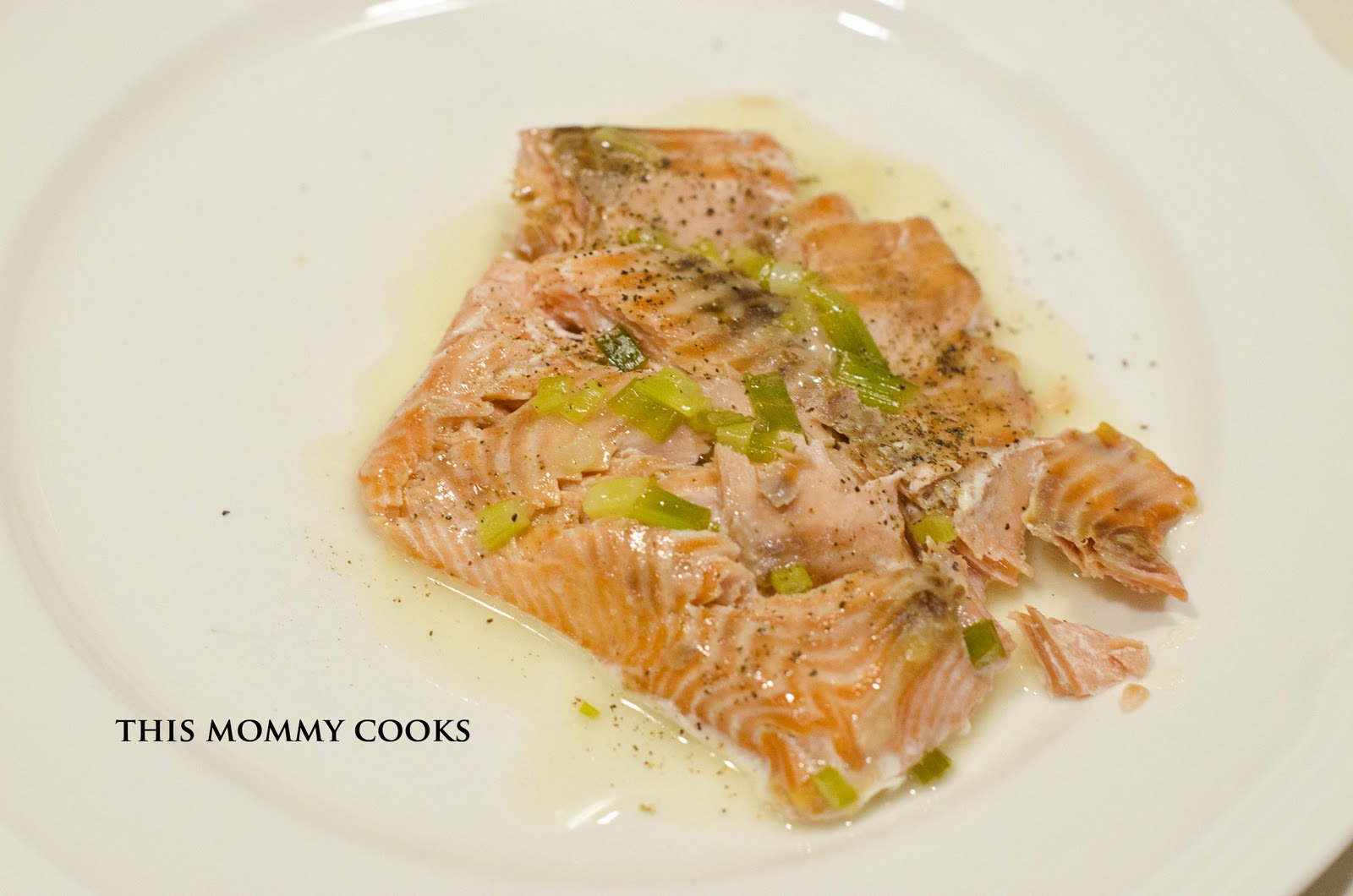 This Mommy Cooks: Roasted Salmon with White Wine Sauce