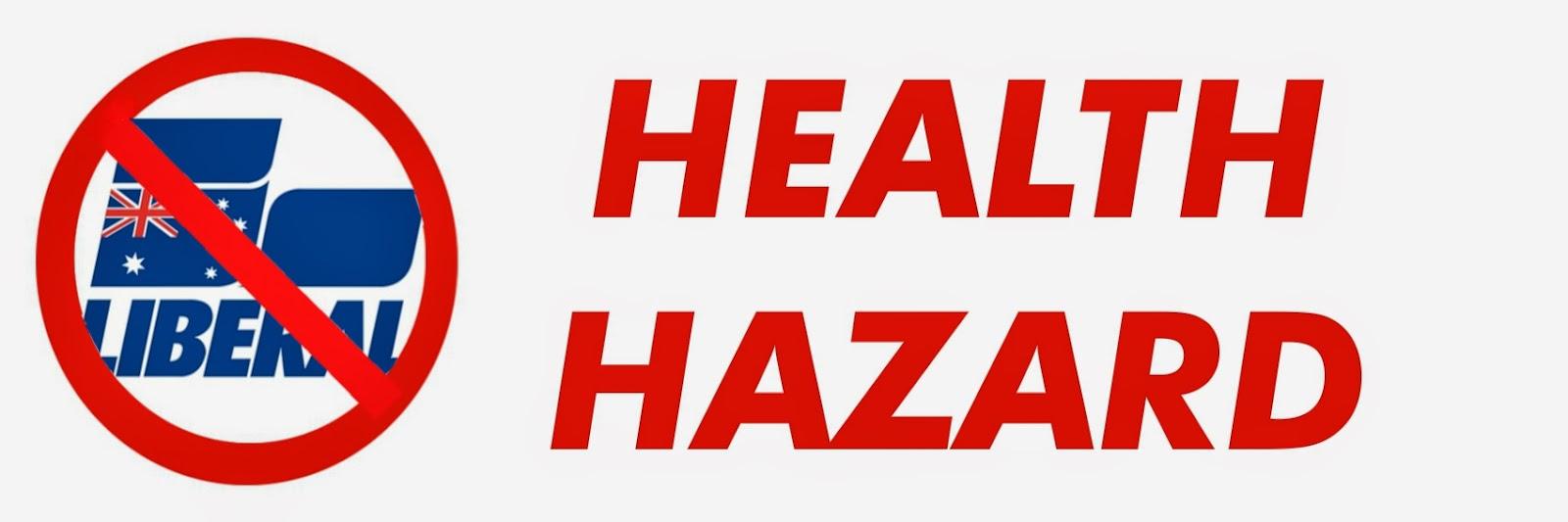 Liberal Health Hazard