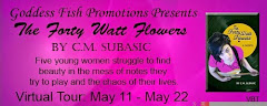 The Forty Watt Flowers - 20 May