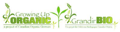 Growing Up Organic -- Grandir BIO