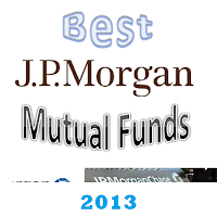 Best JPMorgan Mutual Funds for 2013
