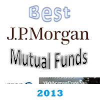 Best JPMorgan Mutual Funds for 2013