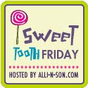 Sweet Tooth Fridays