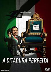 A Ditadura Perfeita Dublado Online