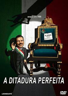 A Ditadura Perfeita - BDRip Dublado
